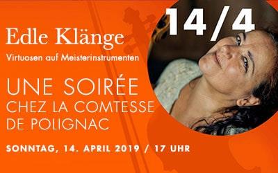 """""""Une soirée chez la Comtesse de Polignac"""" – Sonntag, 14.04.2019 Konzert in Langen"""